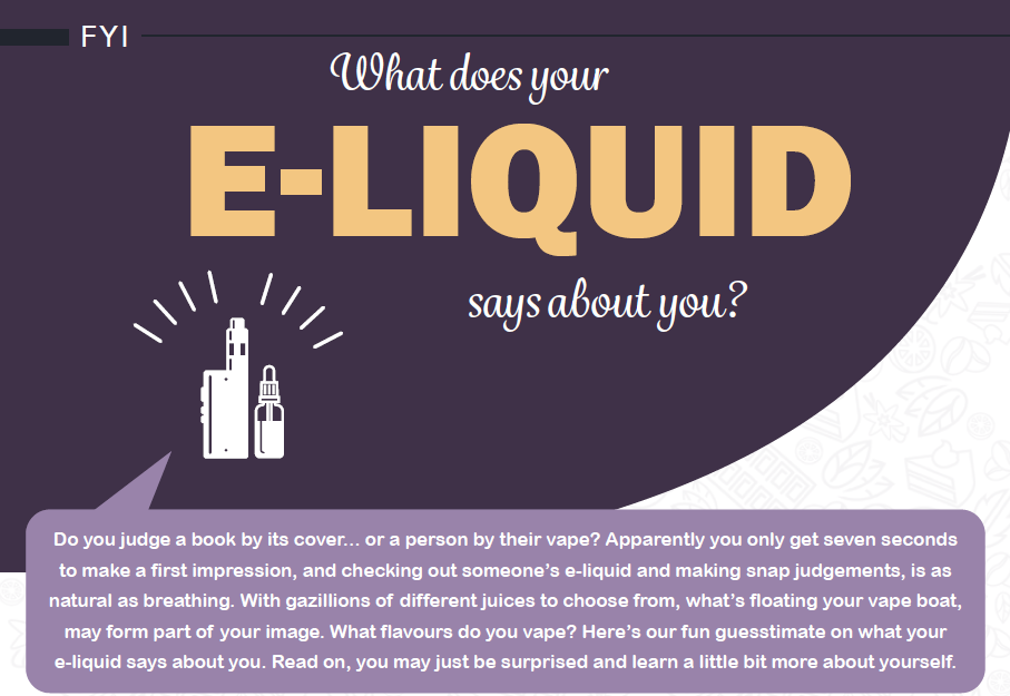 Post what does your e-liquid says about you